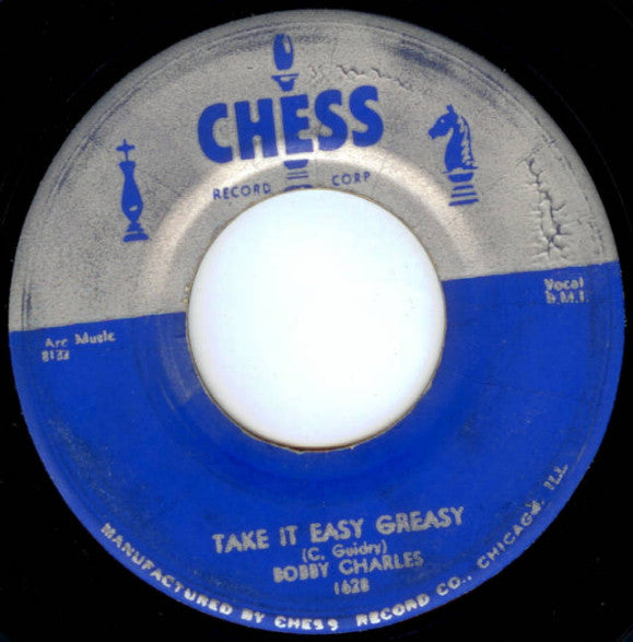 Bobby Charles | Take It Easy Greasy / Time Will Tell