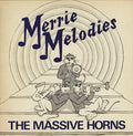 The Massive Horns | Merrie Melodies