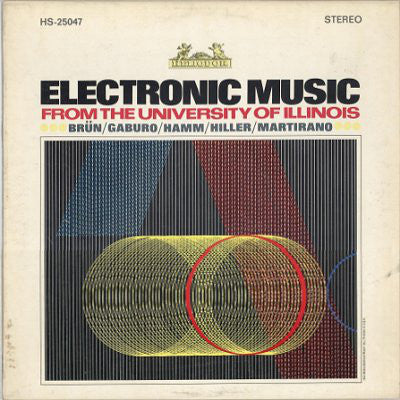 Herbert Brün | Electronic Music From The University Of Illinois