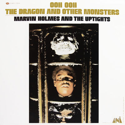 Marvin Holmes & The Uptights | Ooh Ooh The Dragon And Other Monsters (New)