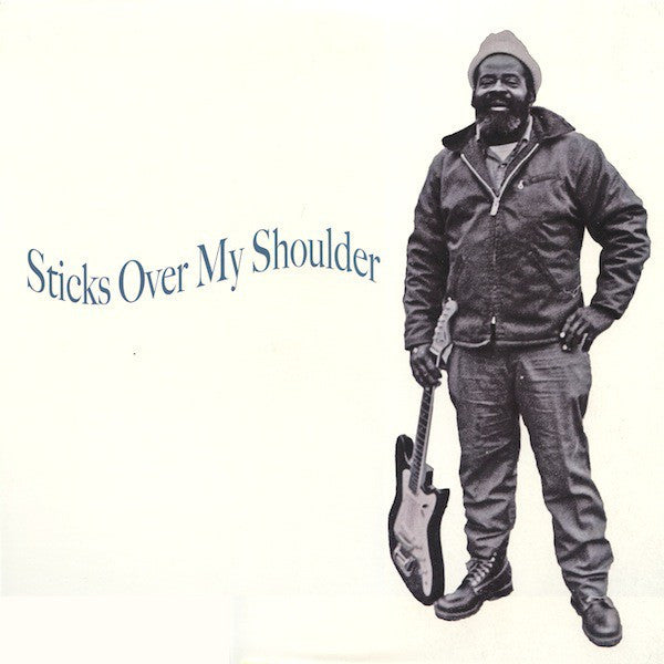 Various | Sticks Over My Shoulder (New)