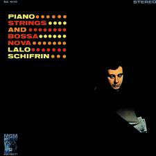 Lalo Schifrin | Piano, Strings And Bossa Nova