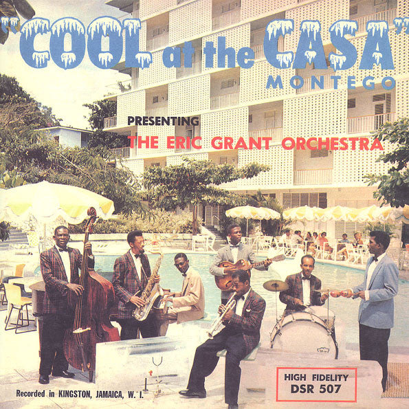 Eric Grant (2) | Cool At The Casa Montego (New)