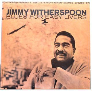 Jimmy Witherspoon | Blues For Easy Livers