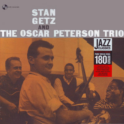 Stan Getz | Stan Getz And The Oscar Peterson Trio (New)