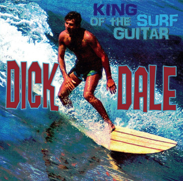 Dick Dale | King Of The Surf Guitar (New)
