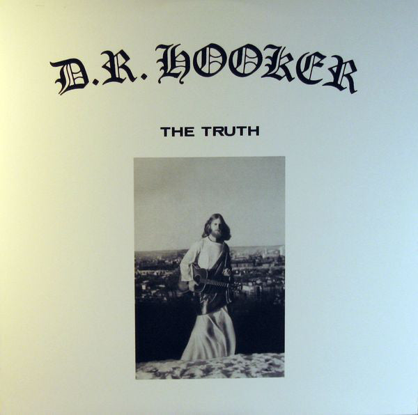 D.R. Hooker | The Truth (New)