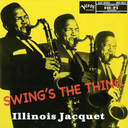 Illinois Jacquet | Swing's The Thing