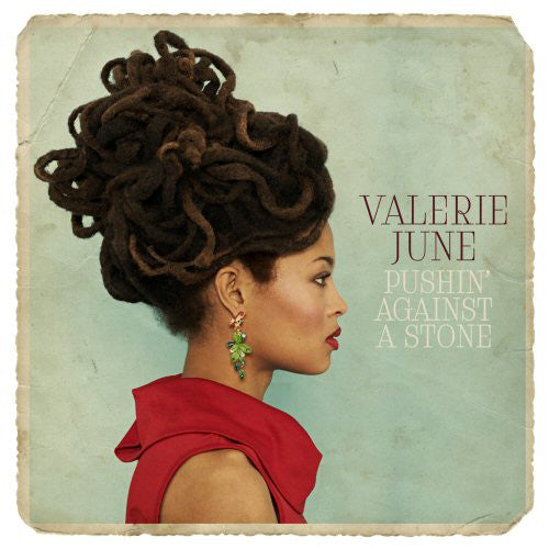 Valerie June | Pushin' Against A Stone (New)