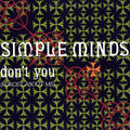 Simple Minds | Don't You (Forget About Me)