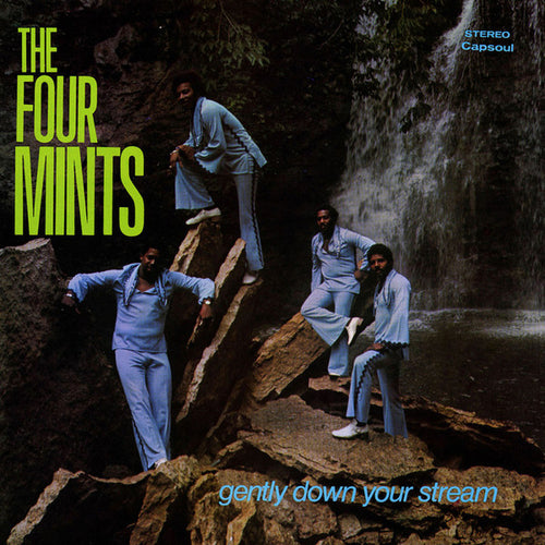 The Four Mints | Gently Down Your Stream (New)