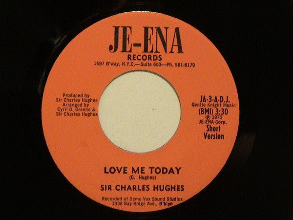 Sir Charles Hughes | Love Me Today