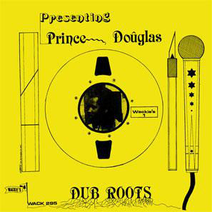 Prince Douglas | Dub Roots (New)