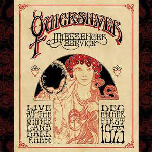 Quicksilver Messenger Service | Live At The Winterland Ballroom, December 1, 1973 (New)