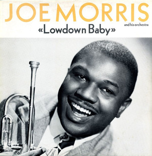 "Joe Morris (2) | ""Lowdown Baby"""