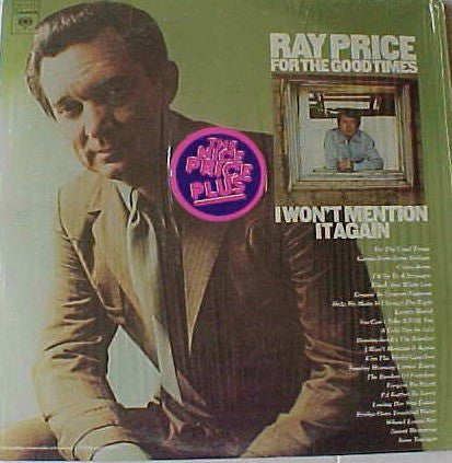 Ray Price | For The Good Times/I Won't Mention It Again