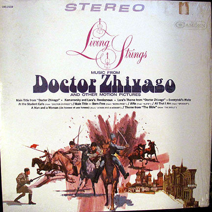 "Living Strings | Music From ""Doctor Zhivago"" And Other Motion Pictures"