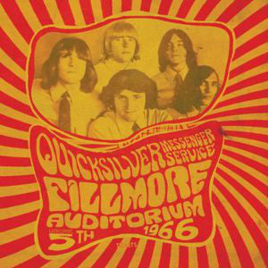 Quicksilver Messenger Service | Fillmore Auditorium, Nov. 5th, 1966
