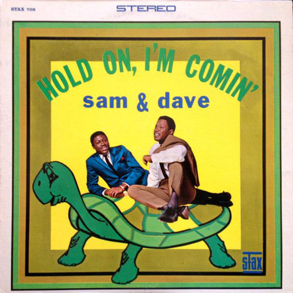 Sam & Dave | Hold On, I'm Comin' (New)