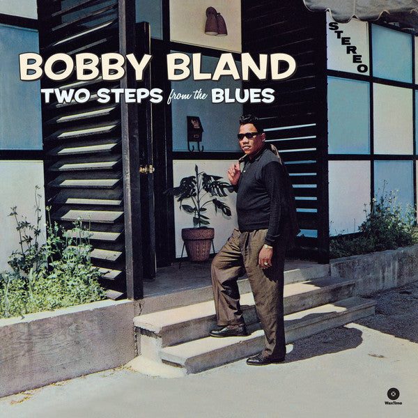 Bobby Bland | Two Steps From The Blues (New)