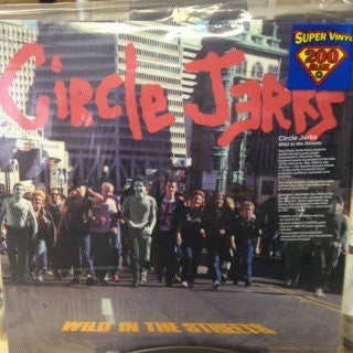 Circle Jerks | Wild In The Streets (New)