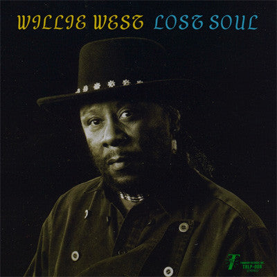 Willie West | Lost Soul (New)