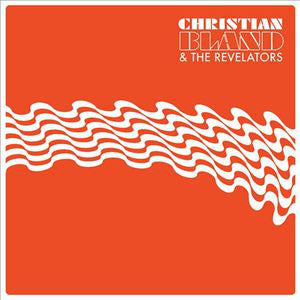 Christian Bland & The Revelators | The Lost Album (New)