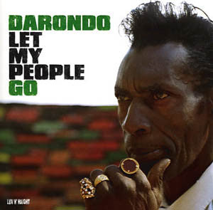 Darondo | Let My People Go (New)