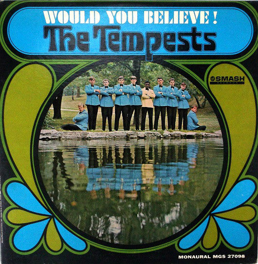 The Tempests (3) | Would You Believe!