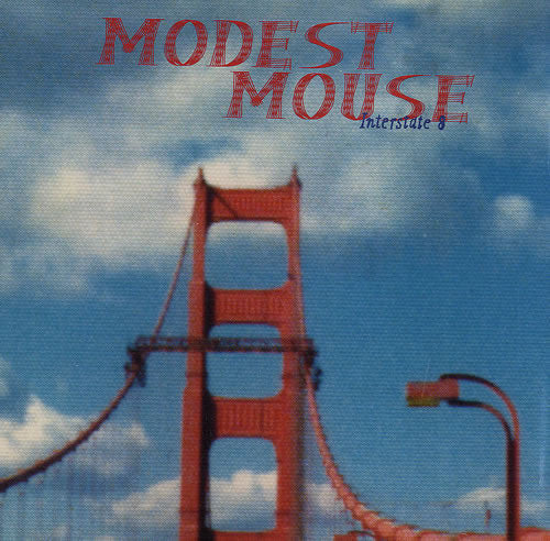 Modest Mouse | Interstate 8 (New)