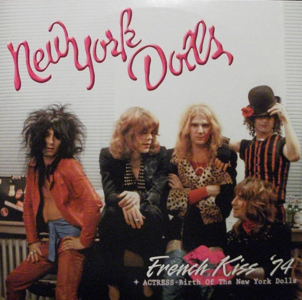 New York Dolls | French Kiss '74 + Actress-Birth Of The New York Dolls (New)