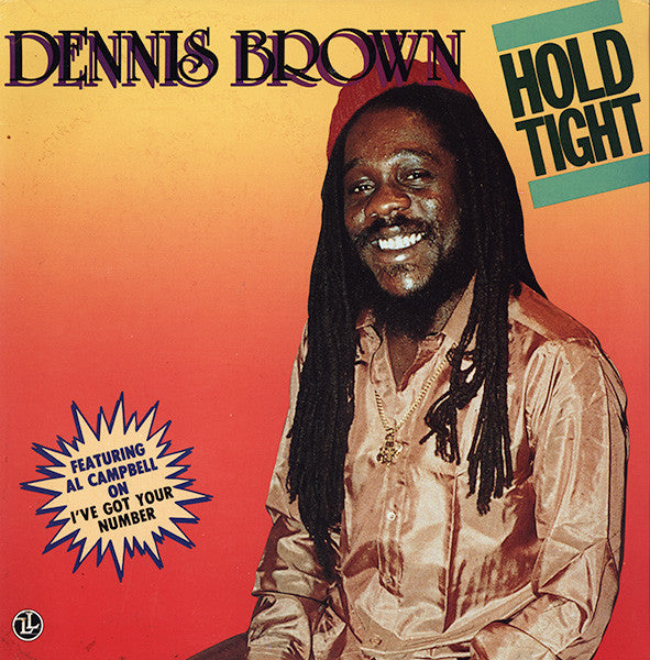 Dennis Brown | Hold Tight