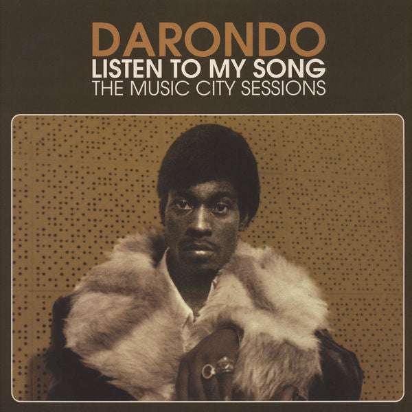 Darondo | Listen To My Song: The Music City Sessions (New)
