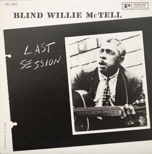 Blind Willie McTell | Last Session