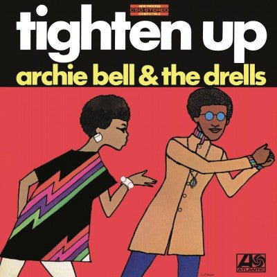 Archie Bell & The Drells | Tighten Up (New)