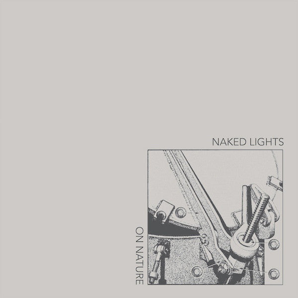 Naked Lights | On Nature (New)