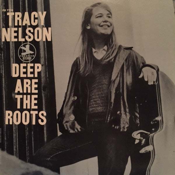 Tracy Nelson | Deep Are The Roots
