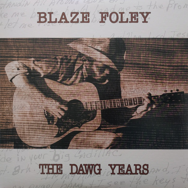 Blaze Foley | The Dawg Years (New)