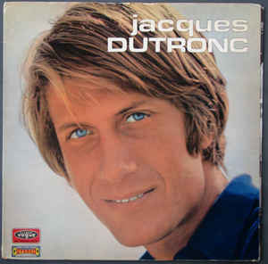 Jacques Dutronc | L'Opportuniste (New)