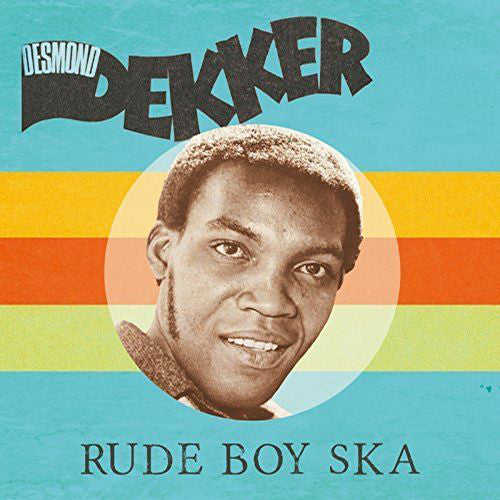 Desmond Dekker | Rude Boy Ska (New)