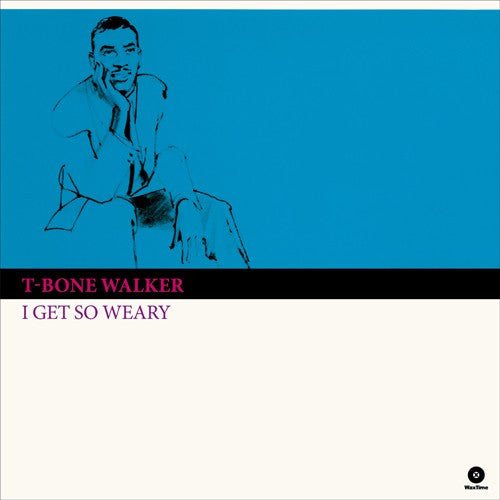 T-Bone Walker | I Get So Weary (New)