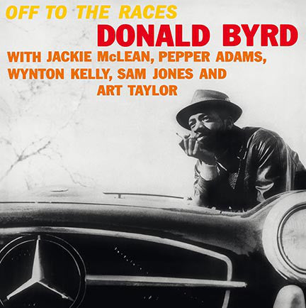 Donald Byrd | Off To The Races (New)