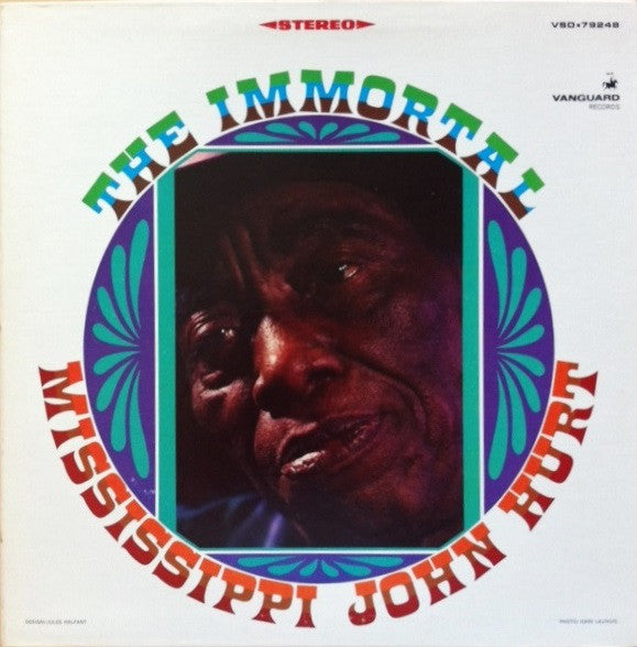 Mississippi John Hurt | The Immortal Mississippi John Hurt