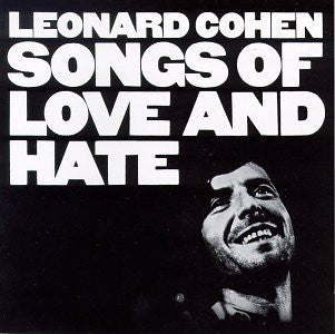 Leonard Cohen | Songs Of Love And Hate (New)