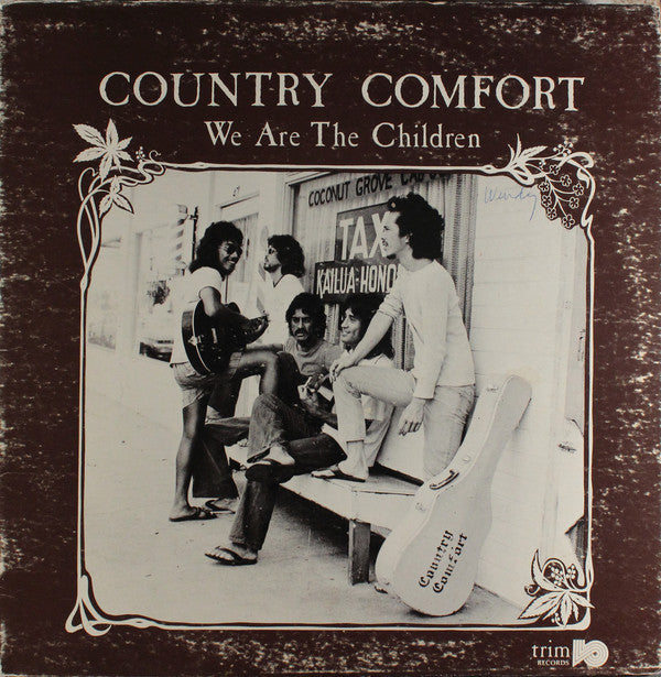 Country Comfort | We Are The Children
