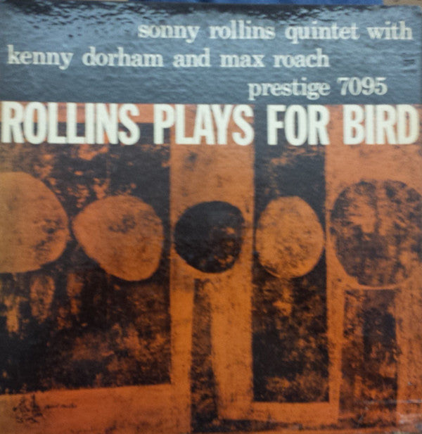 Sonny Rollins Quintet | Rollins Plays For Bird
