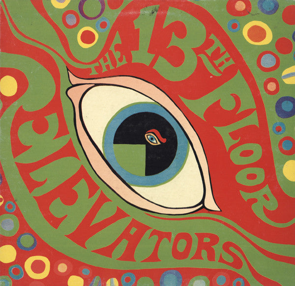 13th Floor Elevators | The Psychedelic Sounds Of The 13th Floor Elevators (New)