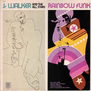 Junior Walker & The All Stars | Rainbow Funk