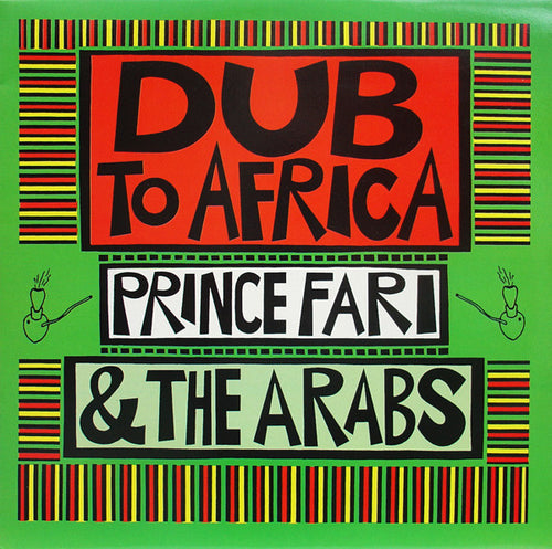 Prince Far I & The Arabs | Dub To Africa (New)