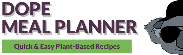 Dope Meal Planner 7 Day Trial for $1